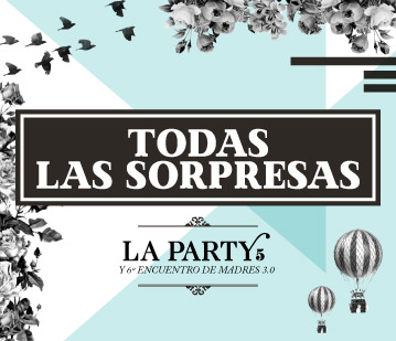 Déjate sorprender por la Party 5