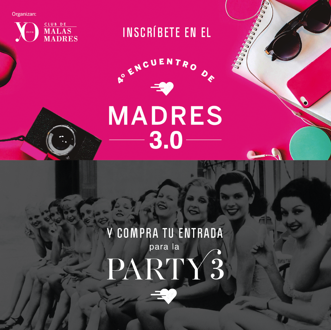Malasmadres-LAPARTY3